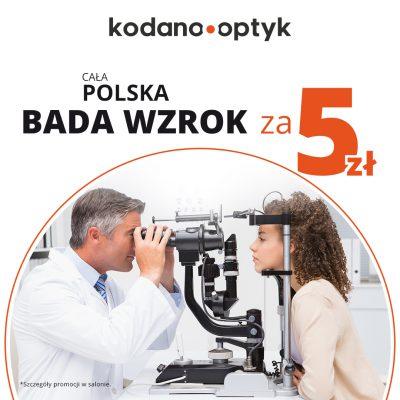 Cała Polska bada wzrok za 5 zł z KODANO Optyk