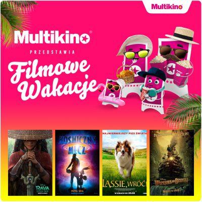 Multikino przedstawia Filmowe Wakacje!